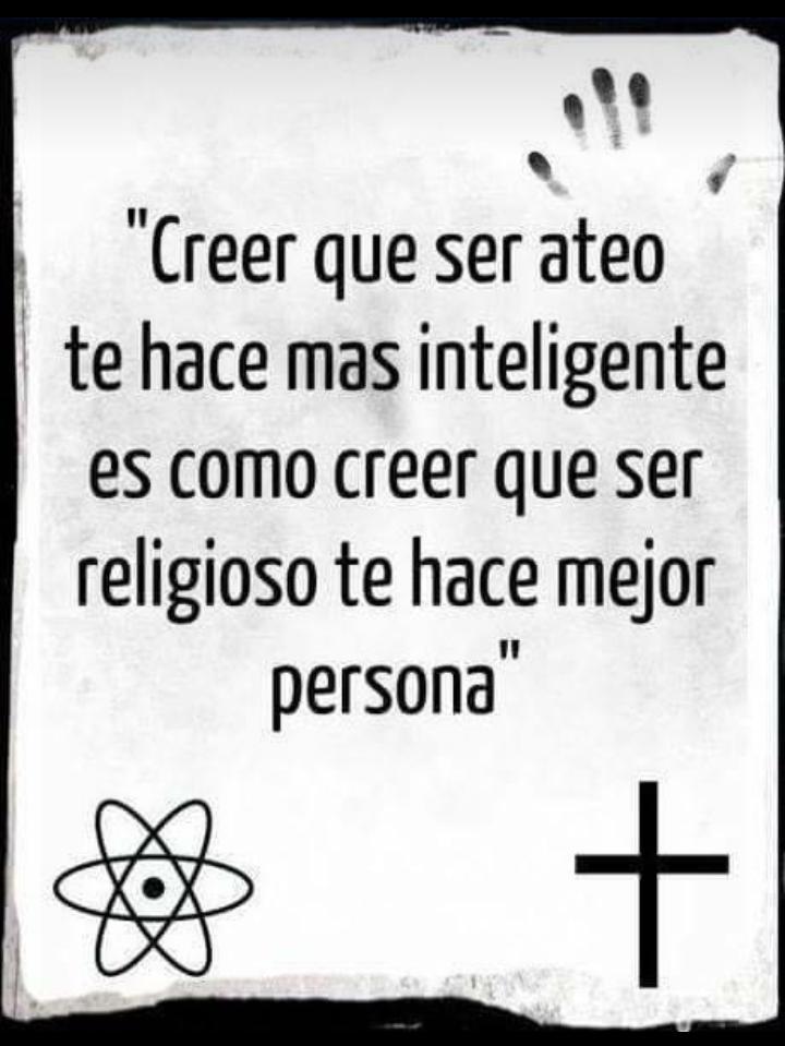 Creer que ser ateo te hace más inteligente es como creer que ser ...